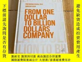 二手書博民逛書店FROM罕見ONE DOLLAR TO BILLION DOLLARS COMPANYY177113 FROM