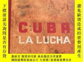 二手書博民逛書店罕見Cuba La Lucha古巴 戰鬥 攝影作品集藝術原版Y262452 Publishers Lannoo