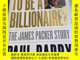 二手書博民逛書店WHO罕見WANTS TO BE A BILLIONAIREY204445