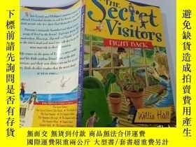 二手書博民逛書店The罕見Secret Visitors Fight Back:秘密訪客進行了反擊Y200392