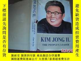 二手書博民逛書店KIM罕見JONG IL THE PEOPLE`S LEADER