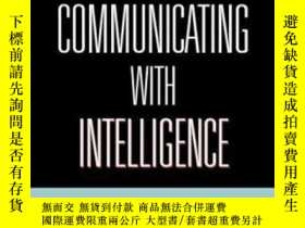 二手書博民逛書店Communicating罕見With Intelligence