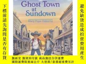 二手書博民逛書店Ghost罕見Town at Sundown (Magic Tree House #10)神奇樹屋系列10:日落下