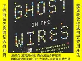 二手書博民逛書店Ghost罕見In The Wires-電線中的幽靈Y436638 Kevin Mitnick Back Ba
