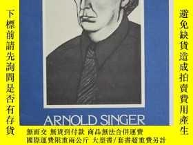 二手書博民逛書店英文原版罕見阿諾德·辛格的繪畫和版畫ARNOLD SINGER