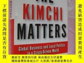 二手書博民逛書店THE罕見KIMCHI MATTERS:Global Busin