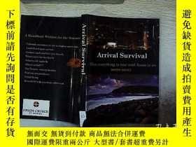 二手書博民逛書店ARRIVAL罕見SURVIVAL 到達生存Y203004