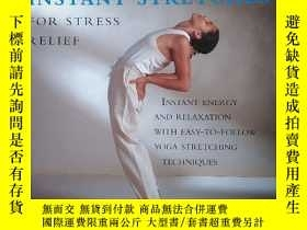 二手書博民逛書店ⅠNSTANT罕見STRETCHES F0R STRESS RELⅠEFY280609 看圖 看圖