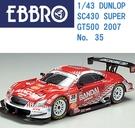 EBBRO 1/43 模型車 BANDAI 萬代 DUNLOP SC430 SUPER GT500 2007 No. 35