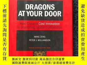 二手書博民逛書店Dragons罕見at Your Door:How Chinese Cost Innovation Is Disr