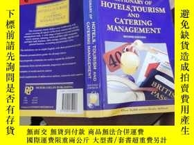 二手書博民逛書店Dictionary罕見of hotels tourism and catering managementY2