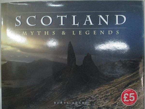 【書寶二手書T1/原文書_D74】Scotland Myths and Legends_Beryl Beare