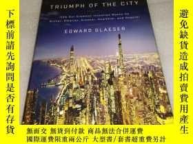 二手書博民逛書店Triumph罕見of the City: How Our Gr