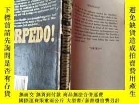 二手書博民逛書店罕見TORPEDO【小32開英文原版】缺封面Y7650 Harr