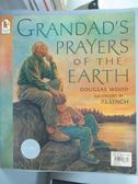 【書寶二手書T8/兒童文學_QOP】Grandad s Prayers of the Earth_Doug Wood