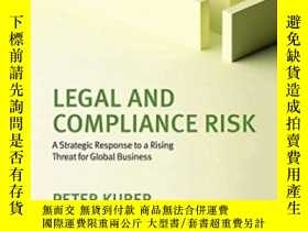 二手書博民逛書店Legal罕見And Compliance Risk: A St