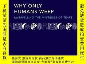 二手書博民逛書店Why罕見Only Humans WeepY256260 Ad Vingerhoets Oxford Univ