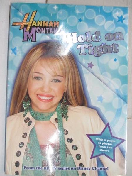 【書寶二手書T1/原文小說_AMU】Hannah Montana_Hold on Tight