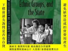 二手書博民逛書店Indigenous罕見Peoples Ethnic Groups And The State (2nd Edit