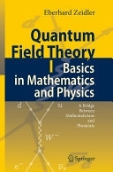 二手書 Quantum Field Theory I: Basics in Mathematics and Physics: A Bridge between Mathematicians a R2Y 9783540347620