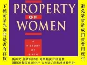 二手書博民逛書店The罕見Moral Property Of WomenY364682 Linda Gordon Univer
