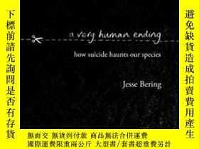 二手書博民逛書店A罕見Very Human Ending-一個非常人性化的結局Y436638 不祥 Doubleday ISB