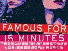 二手書博民逛書店Famous罕見for 15 Minutes: My Years With Andy Warhol-成名15分鐘: