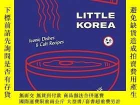 二手書博民逛書店Little罕見Korea: Iconic dishes & c