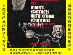 二手書博民逛書店【罕見】History and archaeology of India s contacts with othe