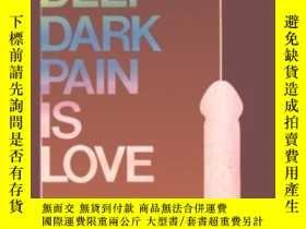 二手書博民逛書店My罕見Deep Dark Pain Is LoveY256260 Manuel Puig Gay Sunsh