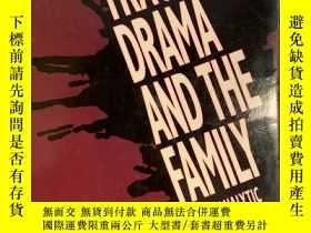 二手書博民逛書店Tragic罕見Drama and the Family: Ps