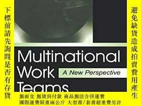 二手書博民逛書店Multinational罕見Work Teams: A New