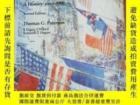 二手書博民逛書店American罕見Foreign Policy: A History Since 1900Y12800 Th