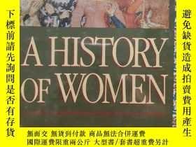 二手書博民逛書店A罕見history of women Vol.II: Silences of the middle ages