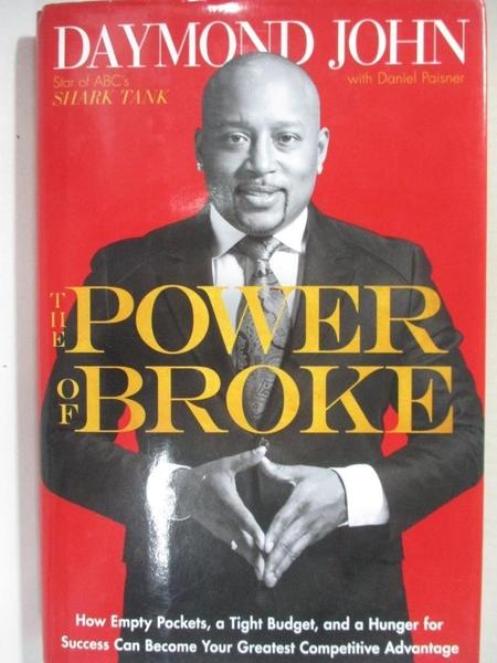 【書寶二手書T1/傳記_IK7】The Power of Broke: How Empty Pockets, a Tight Budget…