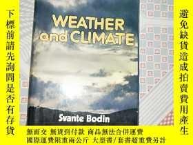 二手書博民逛書店WEATHER罕見AND CLIMATEY249169 WEATHER AND CLIMATE WEATHER