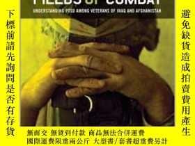 二手書博民逛書店Fields罕見of Combat: Understanding PTSD Among Veterans of I