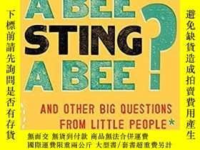二手書博民逛書店Can罕見a Bee Sting a Bee?: And Oth