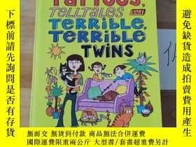 二手書博民逛書店Tattoos,罕見Telltales and Terrible, Terrible TwinsY246207
