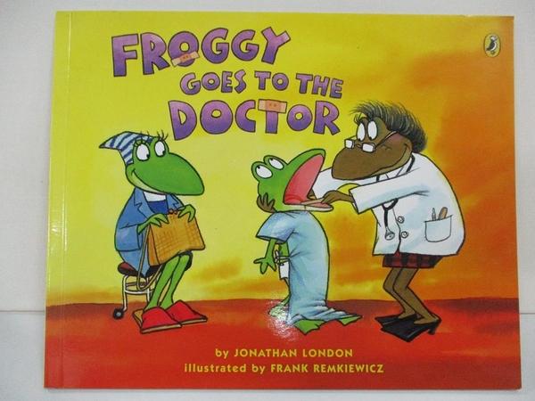 【書寶二手書T1/少年童書_D1U】Froggy Goes to the Doctor_London, Jonathan