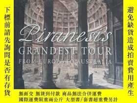 二手書博民逛書店Piranesi s罕見Grandest Tour: From Europe to Australia 皮拉內西最