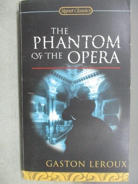 【書寶二手書T9/原文小說_MNW】The Phantom of the Opera