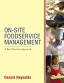 二手書博民逛書店 《On-Site Foodservice Management: A Best Practices Approach》 R2Y ISBN:0471345431│Wiley