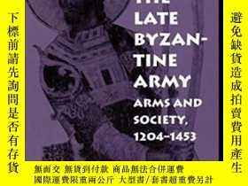 二手書博民逛書店【罕見】1997年出版 The Late Byzantine ArmyY175576 Mark C. Bart