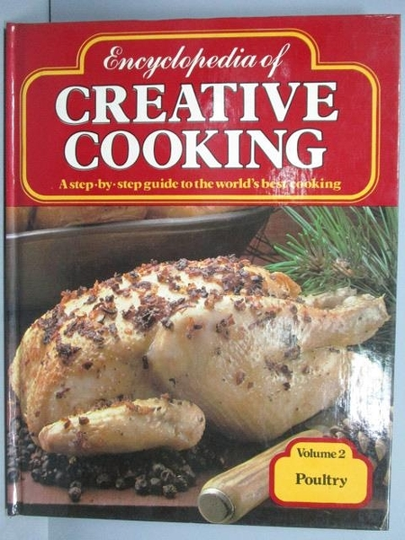 【書寶二手書T3/餐飲_PDY】Encyclopedia of Creative Cooking_Poultry(2)