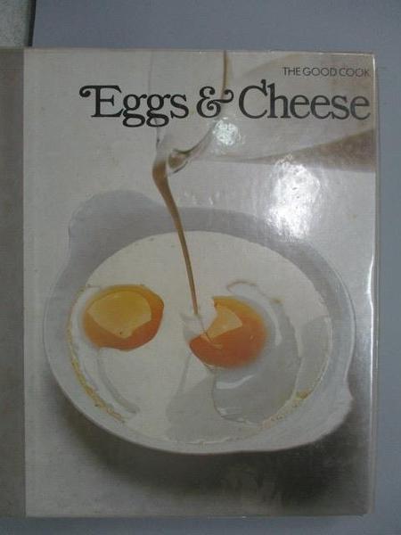 【書寶二手書T1/餐飲_ZJP】The Good Cook-Eggs & Cheese