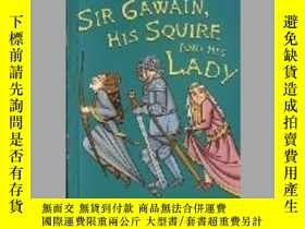 二手書博民逛書店Sir罕見Gawain, His Squire and His