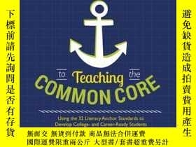 二手書博民逛書店A罕見Non-Freaked Out Guide to Teaching the Common Core: Usi