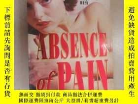 二手書博民逛書店外文書罕見BARBARA VICTOR ABSENCE OF PAIN(共314頁,32開)Y15969