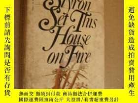 二手書博民逛書店SET罕見THIS HOUSE ON FIREY146810 W
